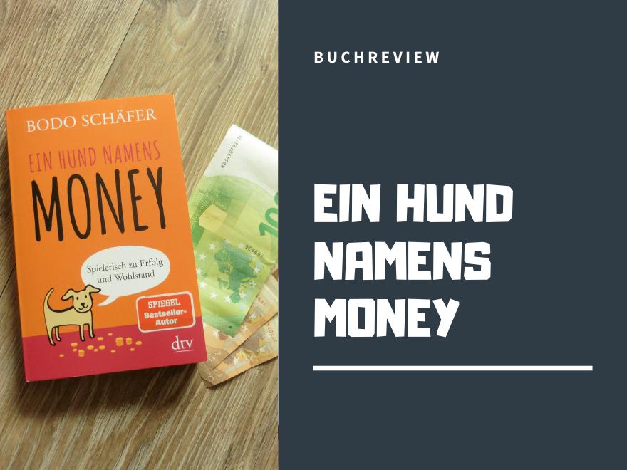 Ein Hund namens Money Buchreview